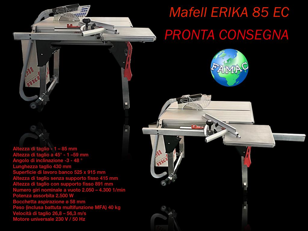 Mafell Erika 85 - Pronta consegna